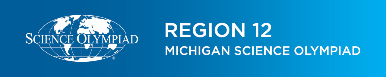 Region 12 - Michigan Science Olympiad